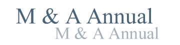 M&A Annual -- year end analysis and review of merger and acquisition issues
